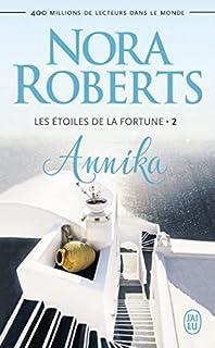 Les étoiles de la fortune 02 : Annika