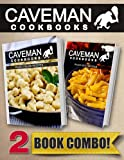 Paleo Italian Recipes and Paleo Kids Recipes: 2 Book Combo (Caveman Cookbooks)