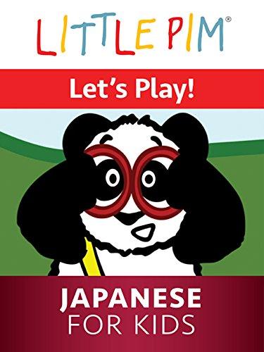 Little Pim: Let's Play! - Japanese for Kids -
