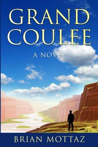 (Grand Coulee: A Novel)