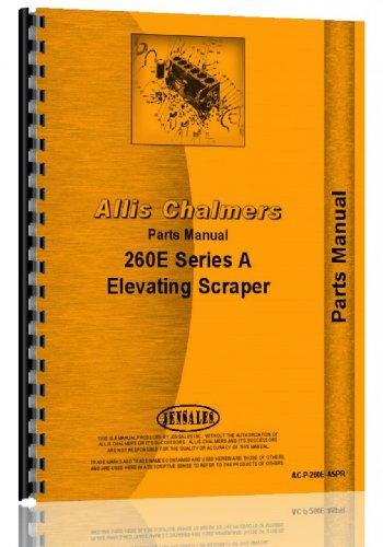 Parts Manual Allis Chalmers 260 Series A Elevating Scraper