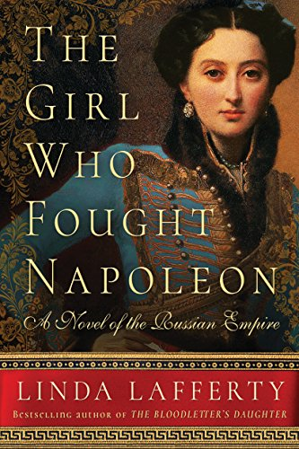 The girl who fought napoleon a novel of the russian empire kindle the girl who fought napoleon a novel of the russian empire by lafferty fandeluxe Choice Image