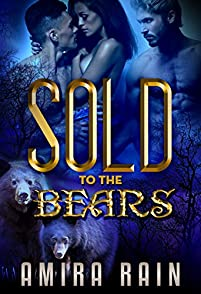 Sold To The Bears by Amira Rain ebook deal