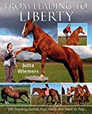 From Leading to Liberty, Jutta Wiemers, 0851319750