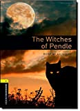 Oxford Bookworms Library: The Witches of Pendle: Level 1: 400-Word Vocabulary (Oxford Bookworms Library, Stage 1)