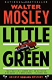 img - for Little Green: An Easy Rawlins Mystery (Easy Rawlins Mystery: Vintage Crime / Black Lizard) book / textbook / text book
