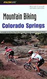 MOUNTAIN BIKING COLORADO SPRINGS 2ED (Regional Mountain Biking Series)
