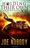Copperheads (Holding Their Own) (Volume 12)
