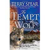 To Tempt the Wolf (Heart of the Wolf, 2)