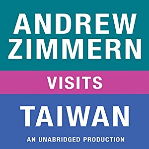 Andrew Zimmern Visits Taiwan Audiobook