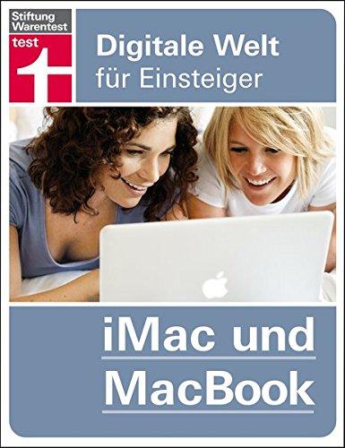 iMac und MacBook: Digitale Welt für Einsteiger Taschenbuch – 23. Februar 2016 Uwe Albrecht Stiftung Warentest 3868512284 Alter