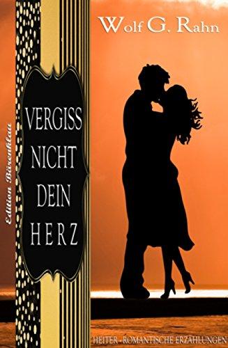 Doch dein Herz kenn ich nicht (German Edition)