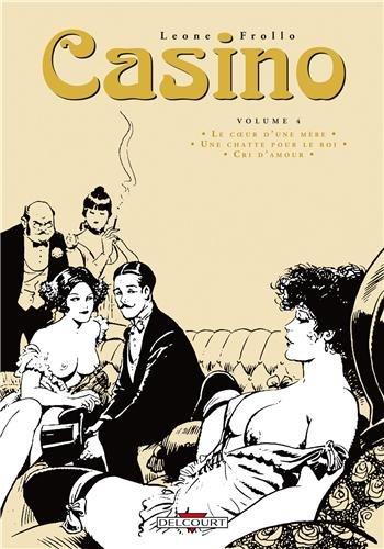 Casino T04 Album – 6 février 2013 Rubino Ventura Leone Frollo Delcourt 275603598X