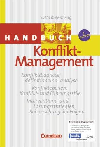Handbücher Unternehmenspraxis: Handbuch Konflikt-Management Gebundenes Buch – Februar 2005 Jutta Kreyenberg Cornelsen: Scriptor 3589236043 Wirtschaft