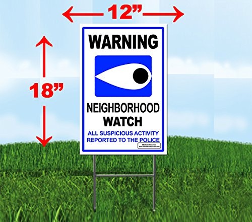 "Signs'R Us WARNING Neighborhood Watch Eye 12"" x 18"""