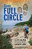 Going Full Circle, A 1,555-mile Walk Around the World's Largest Lake