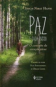 Paz é cada passo: O caminho da atenção plena