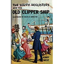 The Happy Hollisters and the Old Clipper Ship: (Volume 12) (English Edition)