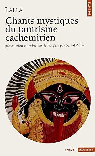 Download Chants Mystiques Du Tantrisme Cachemirien (English and French Edition) ebook