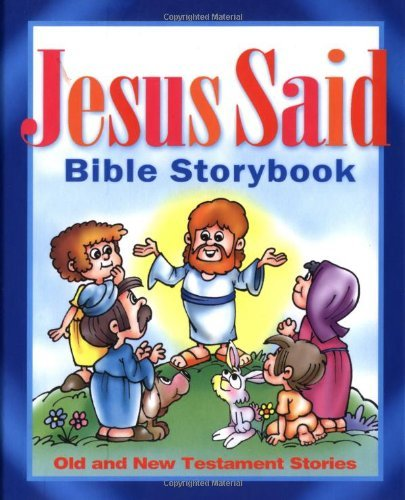 Jesus Said Bible Storybook by Carolyn Larsen (2003-11-20)