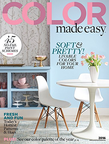 Amazoncom Color Made Easy 2016 Ebook Better Homes And Gardens