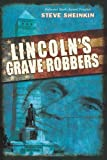 img - for Lincoln's Grave Robbers book / textbook / text book