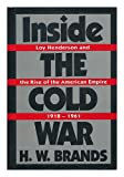 Inside the Cold War, H. W. Brands, 019506707X
