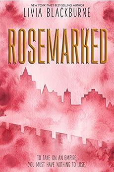 Rosemarked by [Blackburne, Livia]