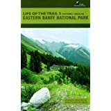 Life of the Trail 1: Historic Hikes in Eastern Banff National Park