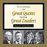Great Quotes from Great Leaders 2015 Calendar
