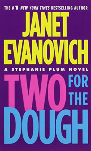 Book cover from Two for the Dough (Stephanie Plum, No. 2) (Stephanie Plum Novels) by Janet Evanovich