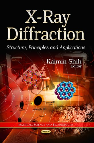 X-Ray Diffraction: Structure, Principles and Applications (Materials Science and Technologies)
