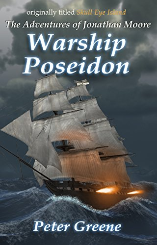 Royal Pirate Child - Warship Poseidon (The Adventures of Jonathan Moore Book 1)