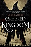 Crooked Kingdom: A Sequel to Six of Crows