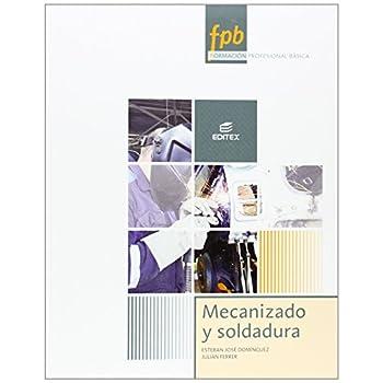Mecanizado y soldadura (Formación Profesional Básica)