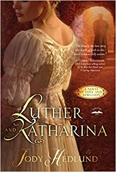 Luther and Katharina: A Novel of Love and Rebellion (Thorndike Press Large Print Christian Romance Series)