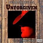 Unforgiven   Delilah Devlin