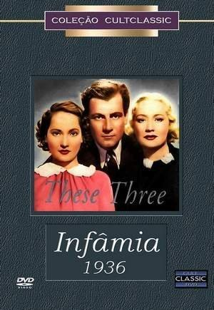 These Three aka The Children's Hour aka Infamia [Import] by Merle Oberon