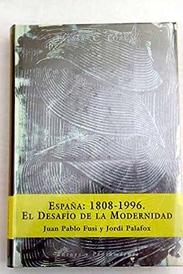 España 1808/1996 (Fundación Dos de Mayo): Amazon.es: Fusi Juan Pablo / Palafox Jordi: Libros