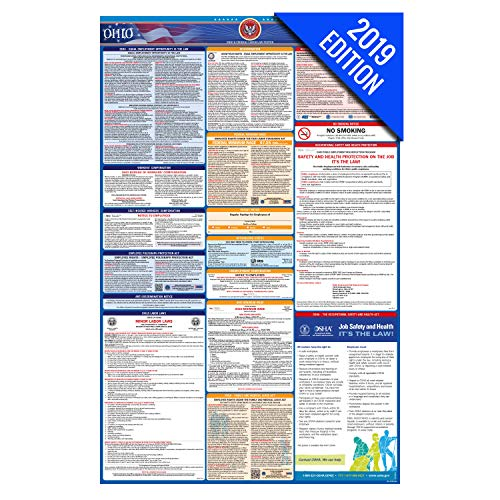 (2019 Ohio Labor Law Poster – State, Federal, OSHA Compliant – Laminated Mandatory All in One Poster)