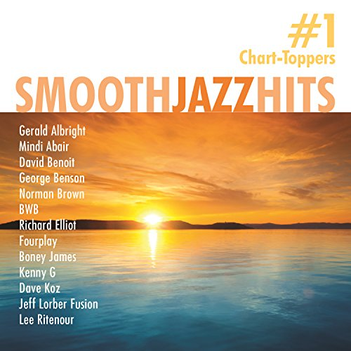 Smooth Jazz Hits: #1 Chart-Toppers
