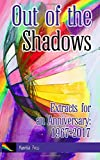 img - for Out of the Shadows: Extracts for an Anniversary 1967-2017 book / textbook / text book