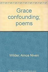 Grace confounding; poems
