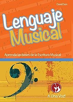 Lenguaje Musical: Aprenda las bases (Spanish Edition) by [Davidson]
