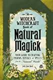 #5: The Modern Witchcraft Book of Natural Magick: Your Guide to Crafting Charms, Rituals, and Spells from the Natural World