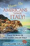 Mamma Mia, Americans Invade Italy!, Stephanie Chance, 1490836985