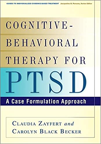 Cognitive Behavioral Therapy For Ptsd A Case Formulation Approach