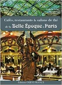 Paris Caf Ef Bf Bd  Ef Bf Bdpoque