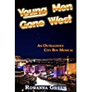 Young Men Gone West: An Outrageous City Boy Musical