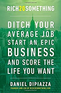 Download PDF Rich20Something Ditch Your Average Job Start An